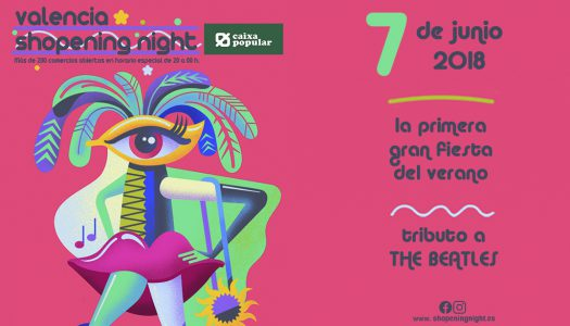 ¡Vuelve la Valencia Shopening Night 2018!