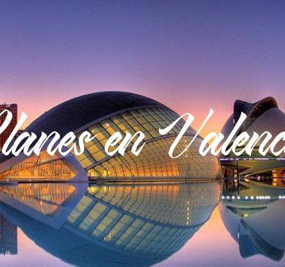Planes en Valencia