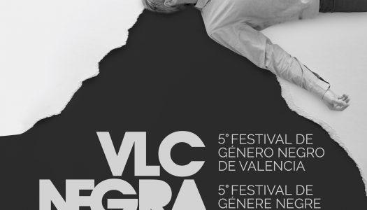 VLC Negra celebra su quinta edición