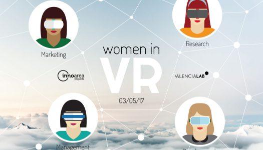Women in VR, el primer encuentro de mujeres y Realidad Virtual, llega a Valencia