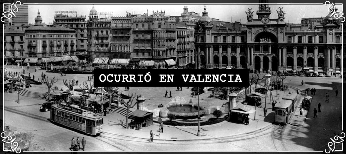 Ocurrió en Valencia Blog