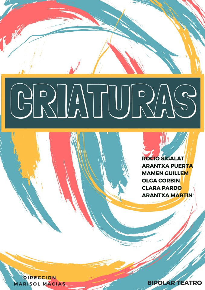 "Cartel de la obra de teatro ""Criaturas"" en la Sala Russafa"