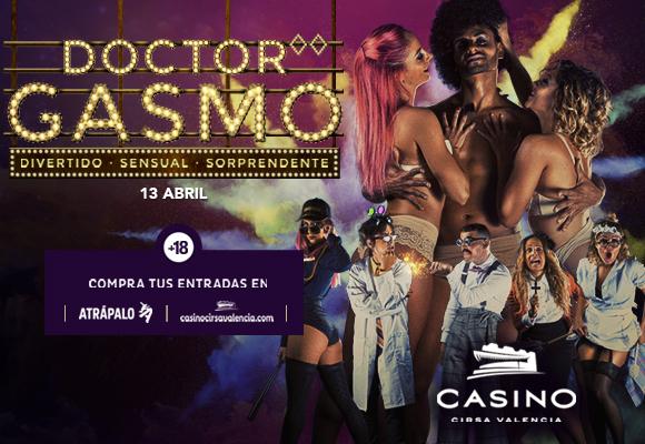 Doctor Gasmo 13 abril Casino Cirsa Valencia