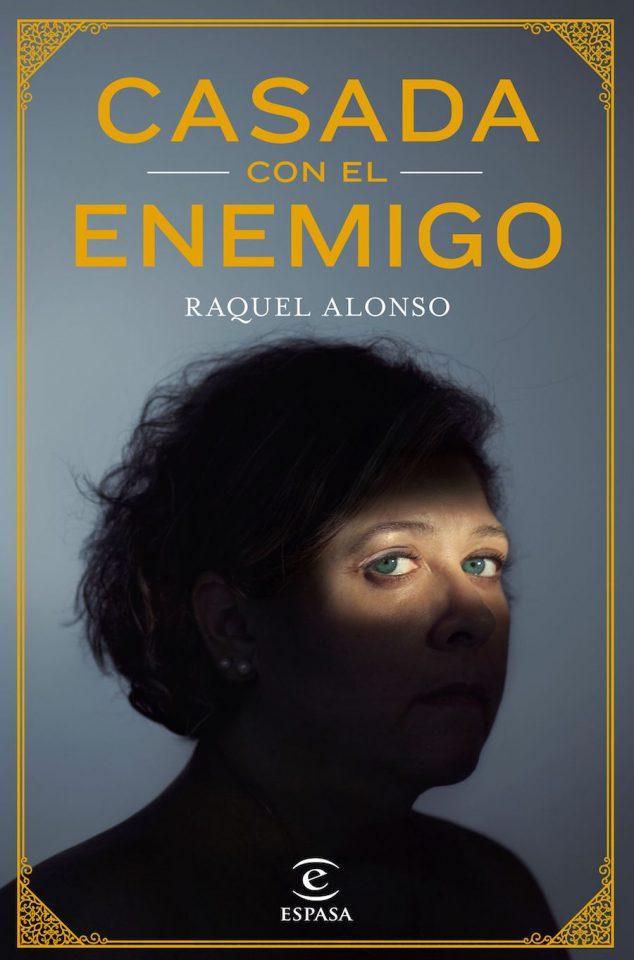 Casada con el enemigo, Raquel Alonso