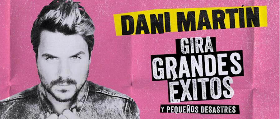 Dani Martín Gira Grandes Éxitos y Pequeños Desastres 2018