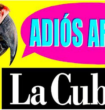 Adiós Arturo, La Cubana