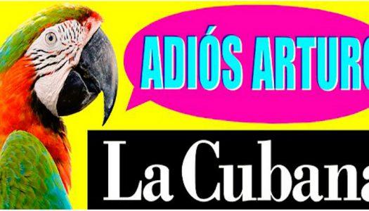 La Cubana estrena su obra Adiós Arturo en el teatro Olympia