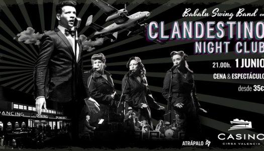 El Casino Cirsa valencia te presenta Clandestino Night Club