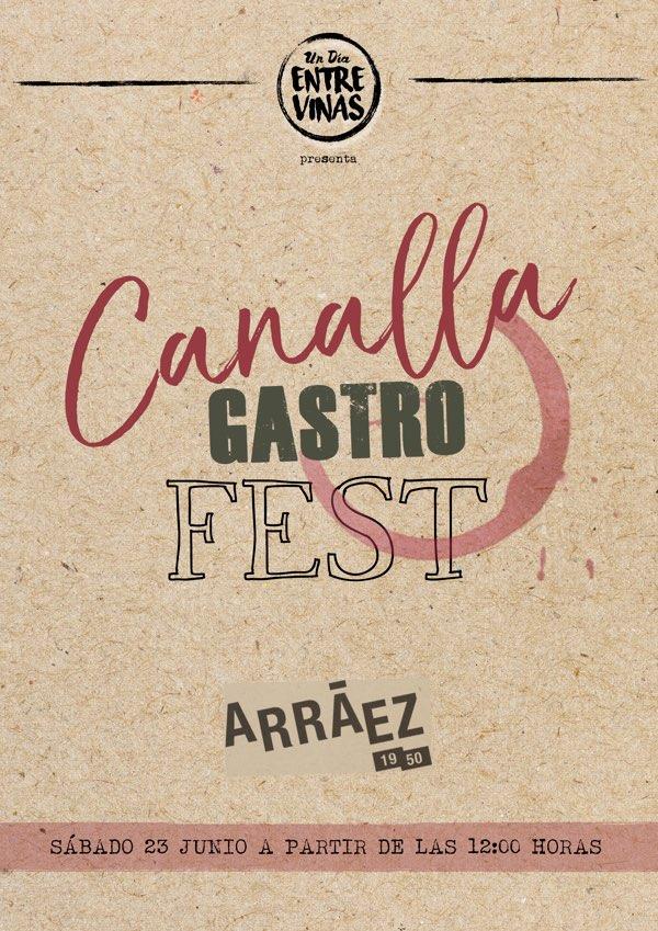 """Un Día Entre Viñas presenta Canalla Gastro Fest """"El festival gastronómico más inusual"""""""