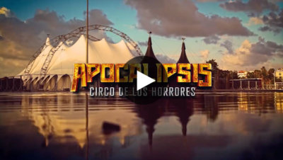Apocalipsis: Circo de los horrores