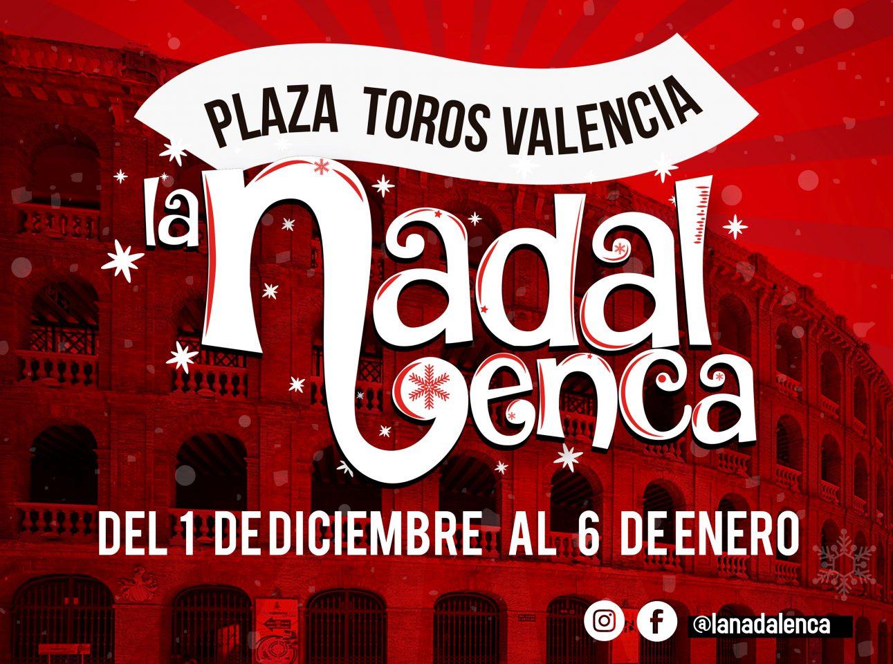 Estas navidades, y por primera vez, llega a Valencia, La Nadalenca
