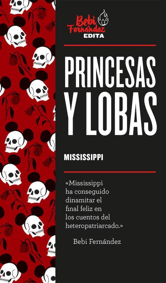 Marta Mississippi: Princesas y Lobas