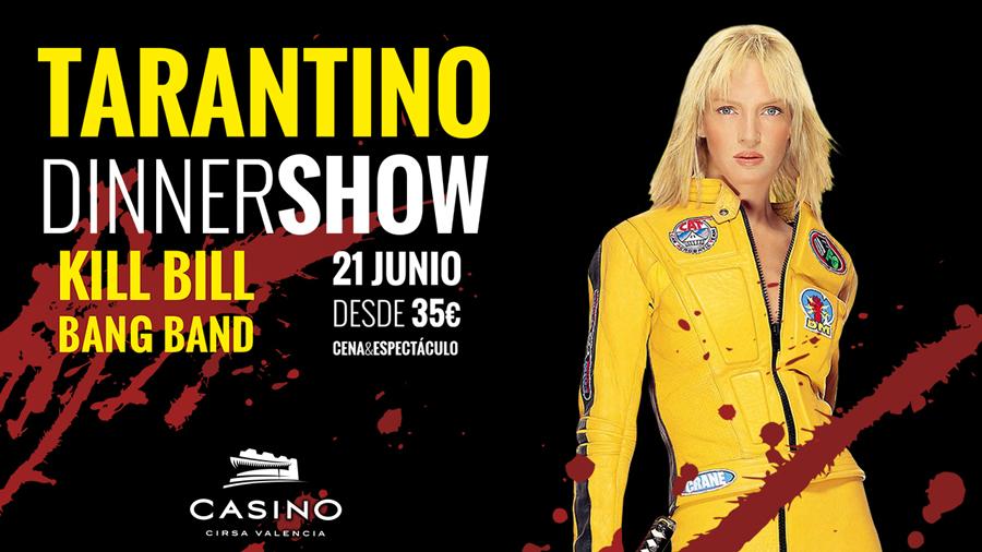 Tarantino Dinner Show en Casino Cirsa