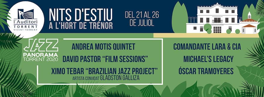 Cartel de les Nits d'estiu a l'Hort de Trénor, festival Jazz Panorama