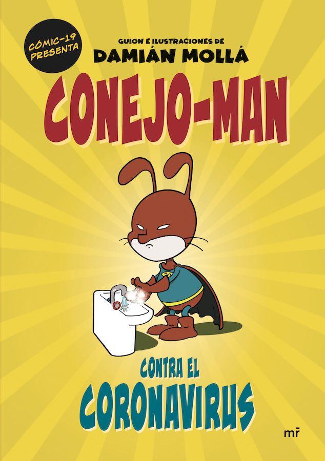 Conejo-Man contra el coronavirus, Damián Mollá