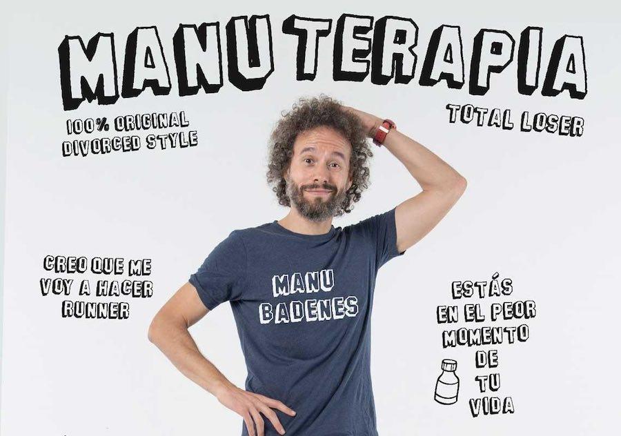 Manuterapia, el nuevo espectáculo de Manu Badenes